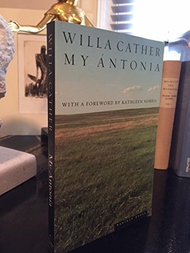 My Antonia 5th (fifth) or Later Editi Edition by Cather, Willa published by Mariner Books (1995)