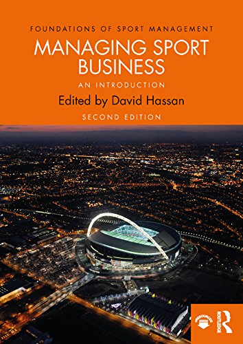 Managing Sport Business: An Introduction (Foundations of Sport Management) por David Hassan