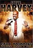 Steve Harvey - Still Trippin'