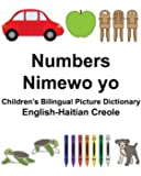 English-Haitian Creole Numbers/Nimewo yo Children's Bilingual Picture Dictionary (FreeBilingualBooks.com) (English and Haitian Edition)