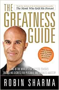 The Greatness Guide Powerful Secrets For Getting To World Class By Robin S Sharma