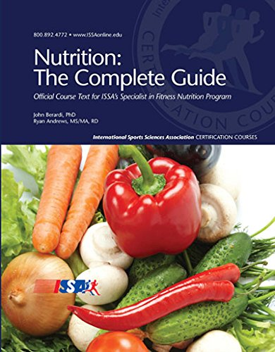 - Nutrition: The Complete Guide: Student Workbook: Study Guide for ISSA's Specialist in Fitness Nutrition Program
