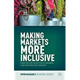 Making Markets More Inclusive: Lessons from CARE and the Future of Sustainability in Agricultural Value Chain Development
