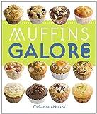 Muffins Galore, Catherine Atkinson, 184601123X
