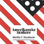 Martha C. Nussbaum (Amerikanske tænkere) | Astrid Nonbo Andersen,Christian Olaf Christiansen