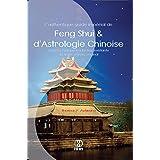L'authentique guide impérial de Feng Shui & d'Astrologie Chinoise (French Edition)