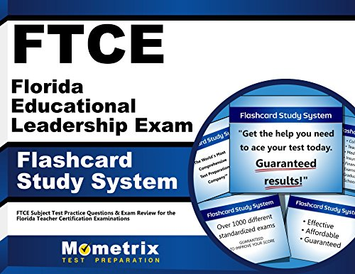 FTCE Florida Educational Leadership Exam Flashcard Study System: FTCE Test Practice Questions & Exam Review for the Florida Teacher Certification Examinations (Cards)