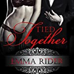 Tied Together: Tied Series Collection | Emma Rider