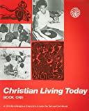 Christian Living Today 1, Various, 0826479812