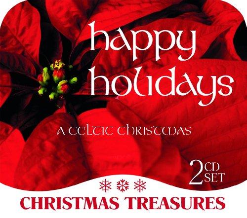 Celtic Christmas: Happy Holidays (Christmas Celtic 2)