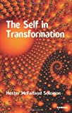The Self in Transformation, Hester McFarland Solomon, 185575570X
