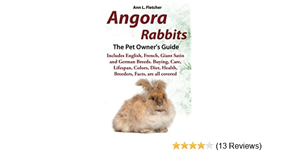 angora rabbits a pet owner s guide includes english french giant rh amazon com Technical Data 92F Technical Manuals