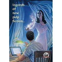 Legends of New Pulp Fiction