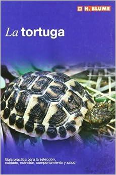 La tortuga: 10 (Mascotas)