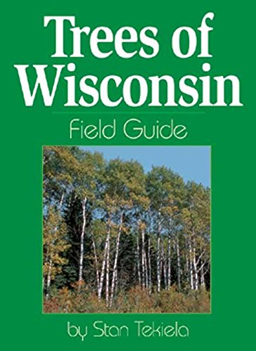 Trees of Wisconsin Field Guide (Tree Identification - Bayshore Wisconsin
