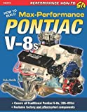 How to Build Max-Performance Pontiac V-8s (Performance How-to)