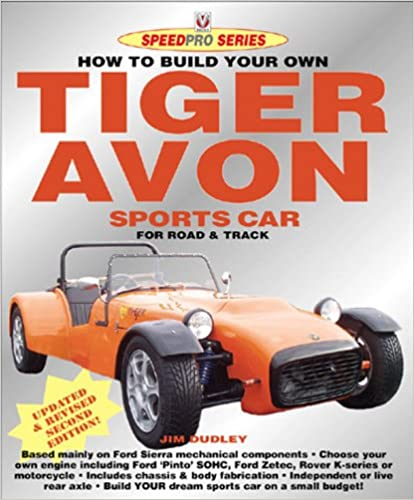How to build your own tiger avon sports car for road or track how to build your own tiger avon sports car for road or track speedpro series jim dudley 9781904788225 amazon books fandeluxe Images