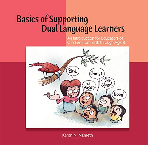 Basics of Supporting Dual Language Learners