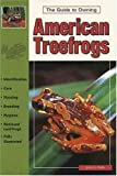 The Guide to Owning American Treefrogs, Jerry G. Walls, 0793820715