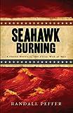 Seahawk Burning, Randall Peffer, 1440533156