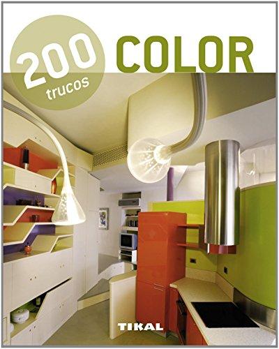 Leer libro 200 trucos en decoraci n color descargar - Trucos decoracion ...