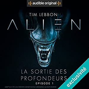 Alien : La sortie des profondeurs 1 Performance