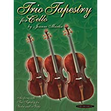 Trio Tapestry: For Cello Ensemble