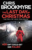 The Last Day of Christmas: The Fall of Jack Parlabane (short story) (English Edition)