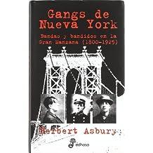 Gangs De Nueva York/ Gangs of New York: Banda y bandidos en la gran manzana 1800-1925