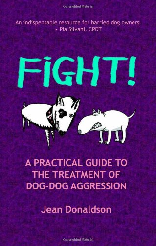 Fight   A Practical Guide To The Treatment Of Dog Dog Aggression