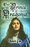 The Prince of Dragoni, Kenneth Clay, 160836478X
