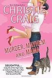 Murder, Mayhem and Mama, Christie Craig, 0983890269