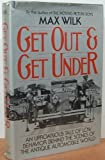 Get Out and Get Under, Max Wilk, 0393014258
