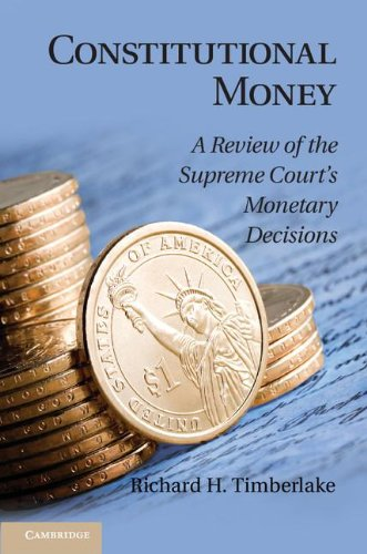 Price comparison product image Constitutional Money: A Review of the Supreme Court's Monetary Decisions