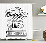 """Quotes Decor Shower Curtain by Ambesonne, """"Today is a Good Day to Live Be Happy"""" Enjoy Reminding Gratitude Inspire Vision Image, Fabric Bathroom Decor Set with Hooks, 75 Inches Long, Dimgray and White"""
