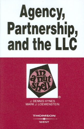 Agency Partnership And The LLC In A Nutshell (Nutshell Series)