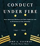 img - for Conduct Under Fire by John Glusman (2005-05-10) book / textbook / text book