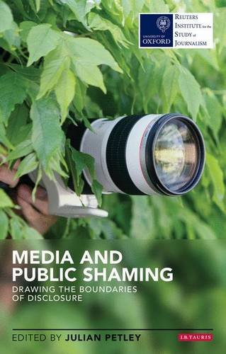 Media and Public Shaming: Drawing the Boundaries of Disclosure (Reuters Institute for the Study of Journalism)