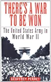 There's a War to Be Won, Geoffrey Perret, 034541909X