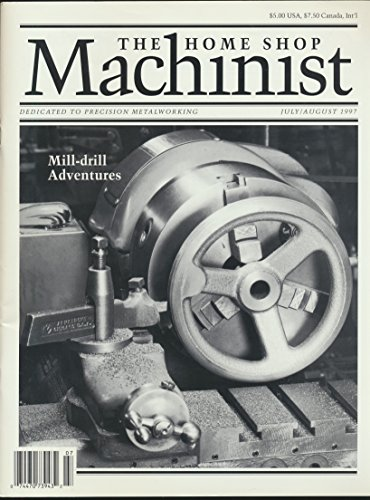 The Home Shop Machinist: A Stirling Powered tractor; Universal Plain Dividing Head; A Victorian Engine; Basic Industrial Electrical Control; Grinding Tool Bits