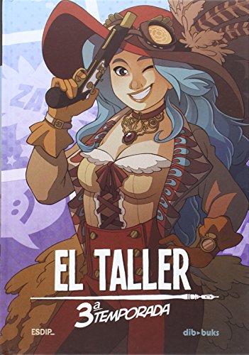 Descargar Libro El Taller. Tercera Temporada Vv.aa.