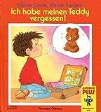 img - for Kleine Leute, Kleine Sorgen Ich habe meinen Teddy vergessen! book / textbook / text book