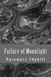 Failure of Moonlight: The Collected Bast Shorter Works Kindle Edition by Rosemary Edghill  (Author) fantasy book reviews science fiction book reviews