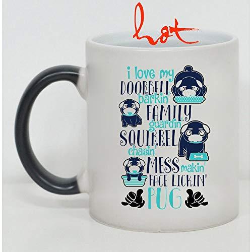 Funny Pug Owners Cup, I Love My Doorbell Barking Family Guarding Pug Change color mug, Magic Coffee Heat Sensitive Mug (Color Changing Mug 11oz)