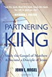 Partnering with the King, John L. Hiigel, 1557259976