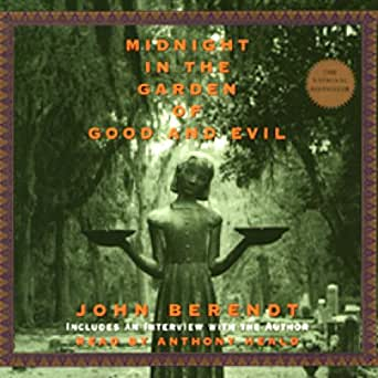 Midnight in the garden of good and evil - Midnight in the garden of good and evil book ...