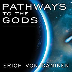 Pathways to the Gods Hörbuch