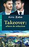 Takeover : Affaire de séduction par Zabo