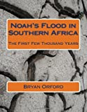 Noah's Flood in Southern Africa, Bryan Orford, 1494866234
