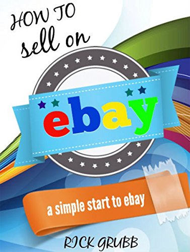 Amazon.com: How To Sell On eBay: A Simple Start To eBay ...